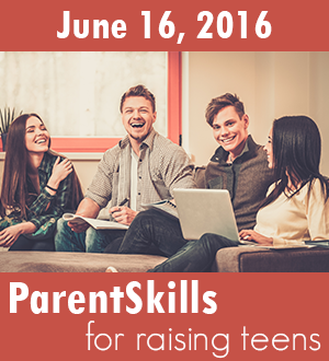 ParentSkills for Raising Teens